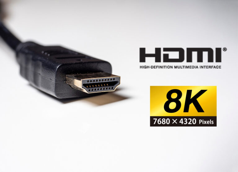 HDMI® 2.1 with 8K